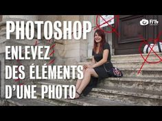 Enlevez des éléments d'une photo grâce à Photoshop - F/1.4 S05E02