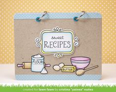 Lawn Fawn Recipe Book by Cristina Yainea Nuñez