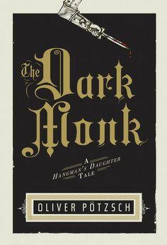 The Dark Monk by Oliver Potzsch