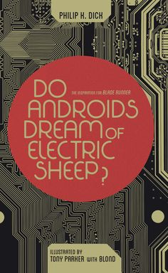 Do Androids Dream of Electric Sheep? by Philip K. Dick (BOOM! Studios)