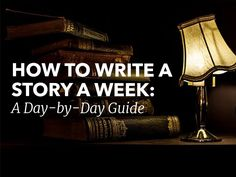 How to write a novel in a week