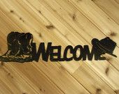 Metal Wall Art Metal Wall Words Welcome Sign Cowboy Boots and Hat By PrecisionCut