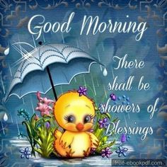 Good Morning There Shall Be A Shower Of Blessings morning good morning morning quotes good morning quotes morning quote good morning quote cute good morning quotes Romantic Good Morning Quotes, Good Morning Texts, Good Morning Happy, Good Morning Picture, Good Morning Friends, Good Morning Greetings, Morning Pictures, Good Morning Wishes, Good Morning Images