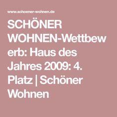 SCHÖNER WOHNEN-Wettbewerb: Haus des Jahres 2009: 4. Platz | Schöner Wohnen