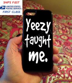 Kanye West Yeezy Taught Me For iPhone 4/5/5c/5s iPod by IwaxPetex, $14.00 Ipod Cases, Mobile Cases, Kanye West, Iphone 4, Yeezy, Teaching, Learning, Education, Iphone 4s