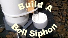 I've had a bunch of people as for some details about how I build my bell siphons. Here's below is the transcript from the video that explains each of the ...