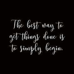 Friday motivation: -The best way to get things done is to simply begin by team Skolaro - www.skolaro.com  #fridaymotivation #fridayfeeling #thoughtoftheday
