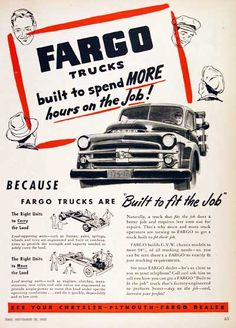 1952 Fargo Stake Truck vintage ad. Fargo trucks built to spend more hours on the job! Because Fargo Trucks are built to fit the job.