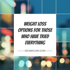 Weight Loss Options for Those Who Have Tried Everything Have you tried countless weight loss programs and diets without success? Not sure what to do next? The fact is that losing weight can sometimes feel like an impossible task.   #Phentermine #WeightLossdrugs #WeightLossPhentermine #WeightLossPrescription