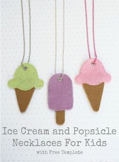 Ice Cream and Popsicle Necklaces For Kids with Free Template.  So easy to make!