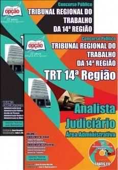 Apostila Concurso Tribunal Regional do Trabalho da 14ª Região - TRT14 / 2014: - Cargo: Analista Judiciário - área Administrativa