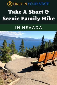 This beautiful beginner and family-friendly hiking trail in Nevada will take you to a scenic overlook with stunning views of Lake Tahoe. The trail is fully paved and wheelchair accessible but can be steep in some sections. Camping And Hiking, Hiking Trails, Best Bucket List, Hidden Beach, Forest Service, Swimming Holes, Round Trip, Rv Travel, Lake View