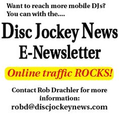 a725d132eb The Disc Jockey News E-Newsletter — The Newspaper For The Mobile DJ