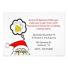A Cocktail Party - Funny, whimsical holiday cocktail party invitation, featuring Santa dreaming of a frosty mug of beer :-) Office Christmas Party, Christmas Humor, Christmas Fun, Holiday Fun, Festive, Christmas Decorations, Whimsical Christmas, Invitation Templates