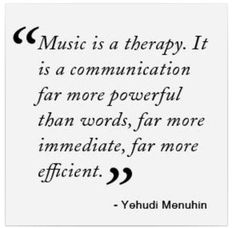 great #Menuhin #quote #music is #therapy...