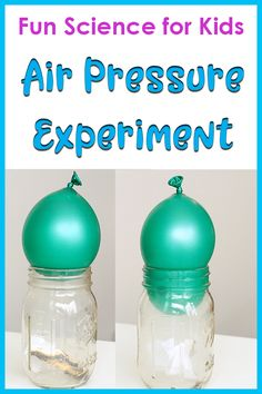 Demonstrating air pressure with a balloon and a jar science activity for kids. Check out this easy Balloon Air Pressure Experiment for Kids! This science activity is perfect for an air pressure science fair project. Air Pressure Experiments, At Home Science Experiments, Science Crafts, Science Activities For Kids, Science Fair Projects, Science Lessons, Weather Activities, Elementary Science, Science Classroom