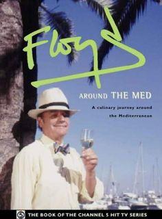 Floyd Around the Med by Keith Floyd, http://www.amazon.co.uk/dp/0004140877/ref=cm_sw_r_pi_dp_Grfwrb0Q8JDY2