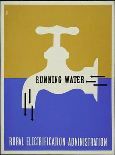 Running Water - Rural Electrification Administration. 1937. Silkscreen, 40 x 30.