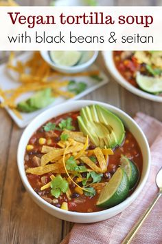 Vegan tortilla soup is filled to the brim with beans, seitan, corn, spices, and a fire roasted tomato base. Top with crunchy tortilla strips. Seitan Recipes, Soup Recipes, Salad Recipes, Cooking Recipes, Tortilla Strips Recipe, Tortilla Soup, Vegan Tortilla, Vegan Stew, Vegan Soups
