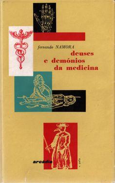 Deuses e Demónios da Medicina - Fernando Namora   Capa de Victor Palla