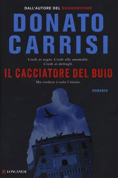 Il cacciatore del buio Cacciatore, Thriller, My Books, Film, Reading, Movies, Movie Posters, Cinema, Fictional Characters