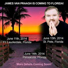 James Van Praagh is coming to #Florida!  Ft. Lauderdale | St. Petersburg | Pensacola More details coming soon!