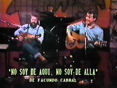 ▶ Facundo Cabral y Alberto Cortez - No soy de aquí ni soy de allá (México, 1986) - YouTube