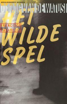 Het wilde spel - Francis Casavella
