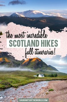 Hiking in Scotland. Flexible Itineraries for Your Hill Walking Holiday in Scotland Scotland Hiking, Scotland Travel, Ireland Travel, Glasgow, Edinburgh, Voyage Europe, Europe Travel Guide, France Travel, Travel Guides