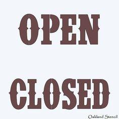 Primitive STENCILOpen/ClosedWestern Country for от OaklandStencil