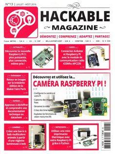 Hackable Magazine N13 - Juillet/Août 2016