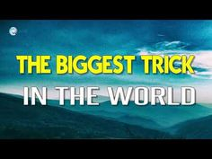 Abraham Hicks 2018 - The biggest trick in the world - YouTube