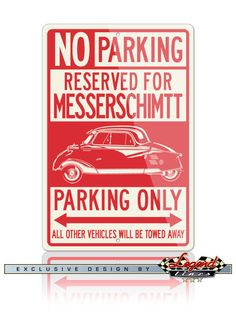 Your Messerschmitt KR200 Coupe deserves a reserved parking spot in your garage! Just like the real street signs, our signs are quality made of Aluminum that will not rust, crack or break and are UV protected for outdoor use and durability. Ideal for home, garage, office, workshop, Man cave, private roadways or anywhere you fill you deserve a special parking or deco spot, and they make the ideal gift for any car enthusiast.