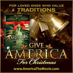 Christmas Tradition #11: Bells. Facebook Christmas campaign for the Dinesh D'Souza film, AMERICA: Imagine the World Without Her.