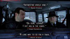 #AbrahamSetrakian: Interesting vehicle here. #EphraimGoodweather: Oh yeah, esther? I got her in the congo. Abraham Setrakian: A long way to go for a truck.  #TheStrain #tvseries #tvquotes #CoreyStoll #DavidBradley #GuillermodelToro #Horror