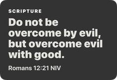 Romans 12:21 NIV