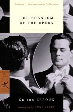 The Phantom of the Opera / Gaston Leroux