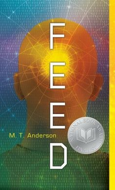 Feed by M T Anderson. For Titus and his friends, it started out like any ordinary trip to the moon -- a chance to party during spring break. But that was before the crazy hacker caused all their feeds to malfunction, sending them to the hospital to lie around with nothing inside their heads for days. And it was before Titus met Violet, a beautiful, brainy teenage girl who has decided to fight the feed and its ever-present ability to categorize human thoughts and desires.
