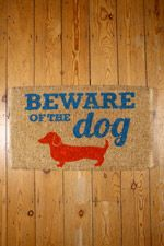 Beware Of The Dog Doormat at Urban Outfitters 21 Things, Lovely Things, Beware Of Dog, Dachshund Love, Dear Santa, Cool Art, Fun Art, Little Man, My Baby Girl
