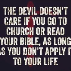 The Devil doesn't care . . .