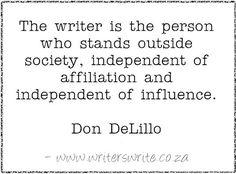 Quotable - Don Delillo - Writers Write Creative Blog