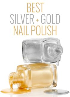 The best silver and gold nail polishes - perfect for a full on blingy manicure or accent nails!