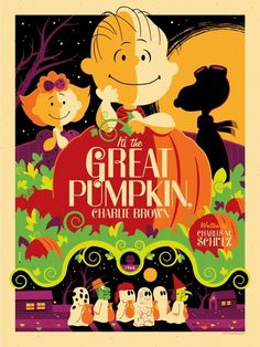 its the great pumpkin charlie brown poster by tom whalen would be great to print out for halloween and hang in the house
