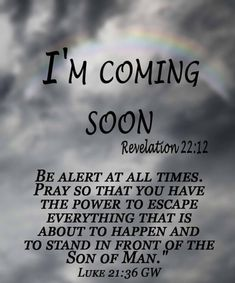 Last Call for The Church: A teaching on the Rapture of the Church Scripture Verses, Bible Verses Quotes, Jesus Quotes, Bible Scriptures, Faith Quotes, Inspirational Bible Quotes, Biblical Quotes, Spiritual Quotes, Jesus Is Coming