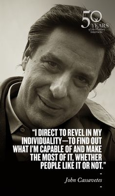 A Note on Cinema from John Cassavetes. Quotes And Notes, Great Quotes, Movie Quotes, Life Quotes, Filmmaking Quotes, Gena Rowlands, John Cassavetes, Cinema Theatre, Film Studies