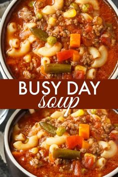 Busy Day Soup - An easy soup recipe your family will love! It's quick to make and takes little effort. Perfect for those busy weeknights. #soup #recipe