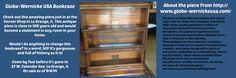 Globe-Wernicke USA bookcase on sale as of 8/6/14 at the Corner Shop in La Grange, IL!