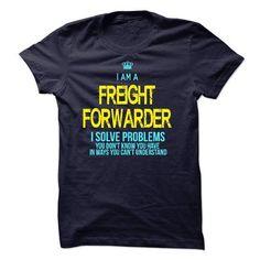 I am a Freight Forwarder T Shirts, Hoodies Sweatshirts. Check price ==► http://store.customtshirts.xyz/go.php?u=https://www.sunfrog.com/LifeStyle/I-am-a-Freight-Forwarder-17947260-Guys.html?41382