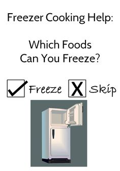 Which Foods Can You Freeze?  Long list of stuff that does and does not freeze well