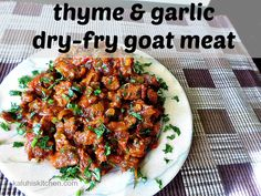 Thyme and Garlic Dry Fry Goat Meat is part of Thyme And Garlic Dry Fry Goat Meat Kaluhis Kitchen - Perfectly marinated and perfectly seasoned This thyme & garlic dry fry goat meat elevates the marvelous flavor that goat meat naturally has You'll love it! Goat Recipes, Fish Recipes, Cooking Recipes, Healthy Recipes, Kenyan Recipes, Jamaican Recipes, Meat Appetizers, Appetizer Recipes, Dinner Recipes
